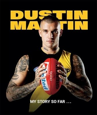 Dustin Martin: My story so far (Min Order Qty 1) *** Out of stock until late January ***