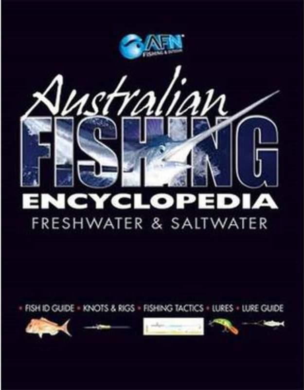 Australian Fishing Encylopedia Freshwater & Saltwater (Min Order Qty 1)