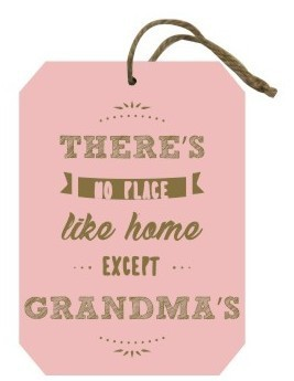 Grandma plaque: There's no place like... Pack of 6 (Min order Qty 1 Pack)
