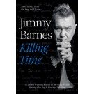 Jimmy Barnes: Killing Time: Short stories from the long road home (Min Order Qty 1)