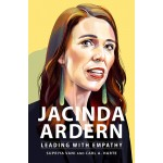 Jacinda Arden: Leading with Empathy (Min Order Qty 1)