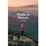 Walks in Nature: Australia 2nd ed : Anna Carlile (Min Order Qty 1)