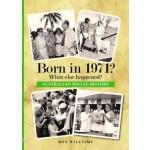 Born in 1971? (Min Order Qty 2)
