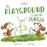 A Big Hug Book: The Playground is Like a Jungle (Min Order Qty 2)