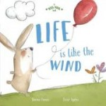 A Big Hug Book: Life is Like the Wind (Min Order Qty 2)