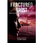 Fractured Trust by Mike Sabey (Min Order Qty 1)
