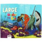Little to Large Under the Sea Board Book (Min Order Qty 2)