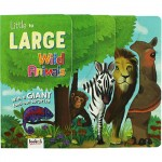 Little to Large Wild Animals Board Book (Min Order Qty 2)