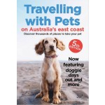Travelling with Pets on the East Coast 5th Edition (Min Order Qty 1)
