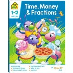 School Zone I Know It Deluxe Workbook 1-2 Time, Money & Fractions (Min Order Qty 2)