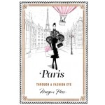 PARIS THROUGH A FASHIONEYE BY MEGAN HESS