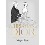 Christian Dior  - The Illustrated World of a Fashion Master  ** Available early October 2021 **