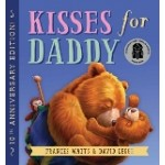 Kisses for Daddy: Frances Watts (Min Order Qty 1)