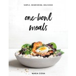 One-Bowl Meals by Maria Zizka