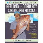 AFN FISHING GUIDE TO GEELONG – CORIO BAY AND THE BELLARINE PENINSULA