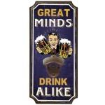 Bottle Opener - Great minds Drink Alike (Min Ord Qty 2)