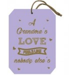 Grandma plaque: A Grandma's love... Pack of 6 (Min order Qty 1 Pack)