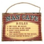 Man Cave Rules 30x40cm Metal Garage Sign (Min Order Qty 3)