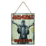 Ned Kelly Such is Life 30x40cm Metal Sign (Min Order Qty 3)