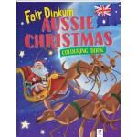 Fair Dinkum Aussie Christmas Colouring Book (Min Ord Qty 2)